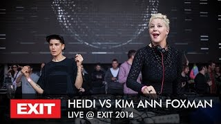 Heidi vs Kim Ann Foxman - Live at EXIT Festival 2014 (full performance)