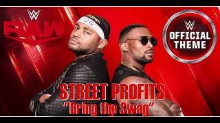 WWE Street Profits - Bring the Swag - Official Theme 2019