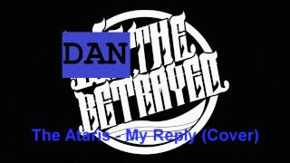 The Ataris - My Reply (Acoustic Cover)