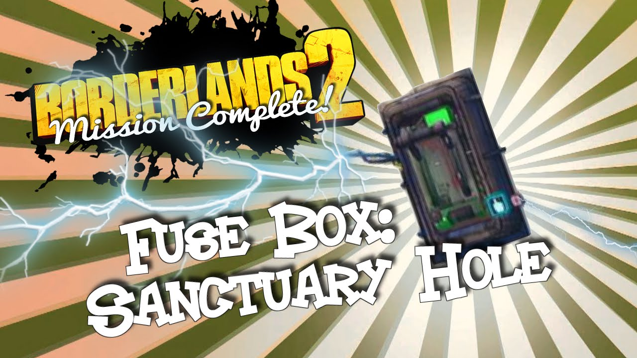 Borderlands sanctuary hole fuse box wiring diagram