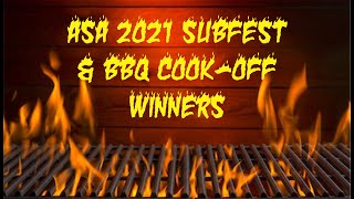 ASA 2021 Subfest & BBQ Cook-Off Winners