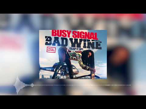 Busy Signal - Bad Wine | Remix By Joan Cañate