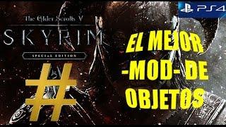 SKYRIM SPECIAL EDITION -EL MEJOR MOD DE OBJETOS!-