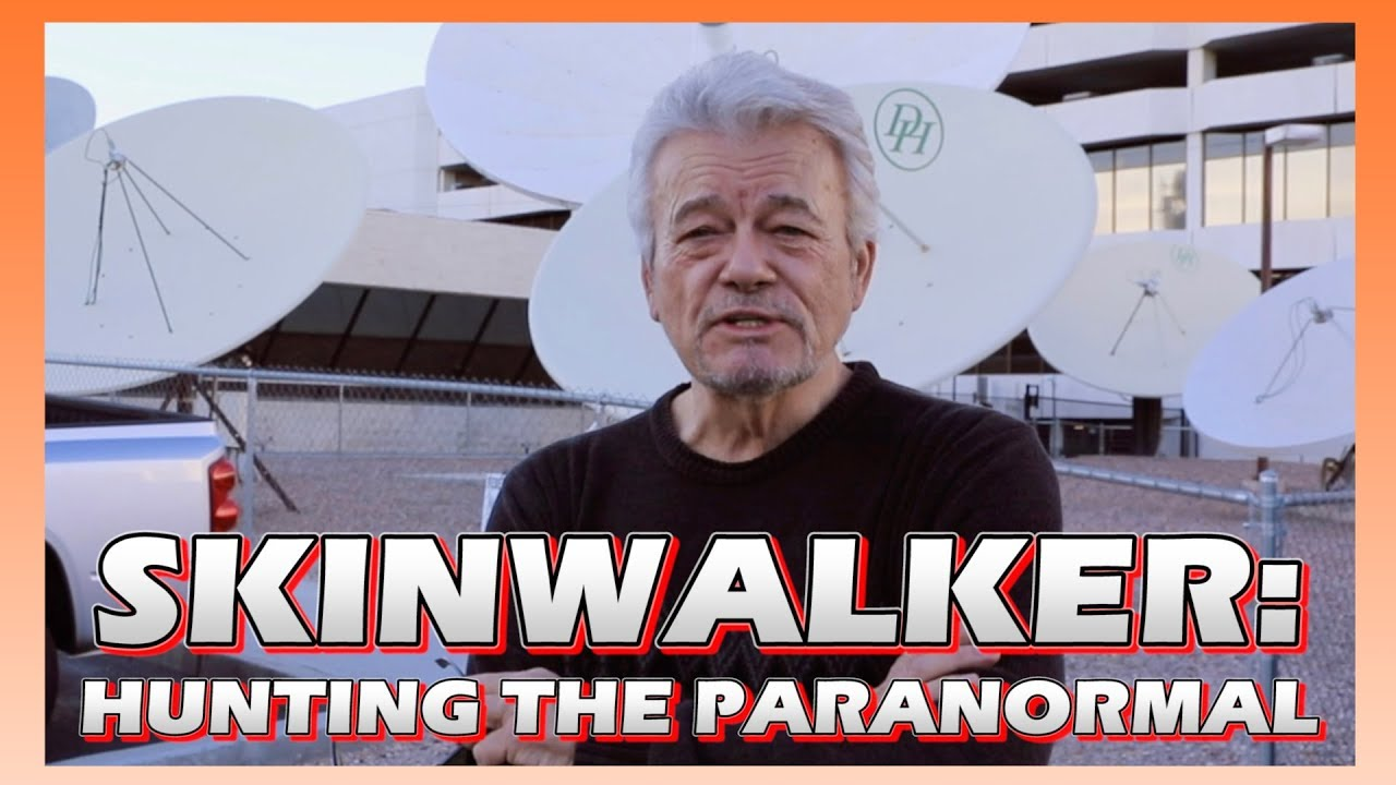 SkinWalker: Hunting The Paranormal