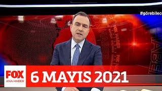 Pozitiflik oranı alarm veriyor... 6 Mayıs 2021 Selçuk Tepeli ile FOX Ana Haber