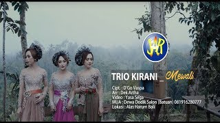 Download lagu TRIO KIRANI MEWALI triokirani putribulan mewali MP3