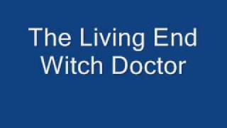 Watch Living End Witch Doctor video