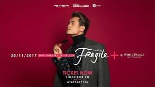 HÀ ANH TUẤN || FRAGILE LIVE CONCERT 2017 in SAIGON