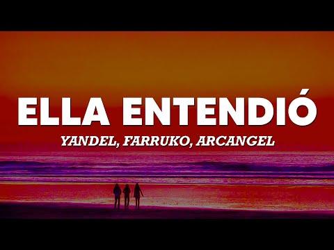 Yandel, Farruko, Arcangel – Ella Entendió (Letra/Lyrics) 🧡🧡