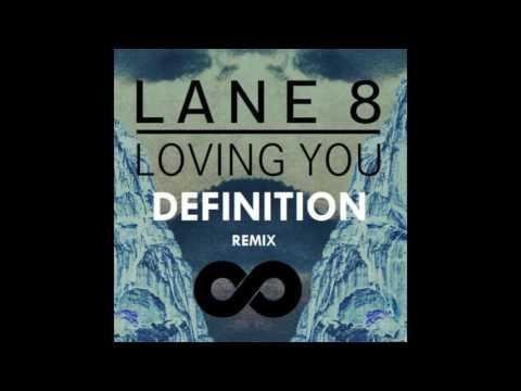 Lane 8 - Loving You Feat.  Lulu James (Definition Remix)
