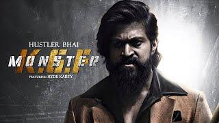 KGF Monster | Hustler Bhai Ft. Hyde Karty & Moon (Official Music Video) | KGF Chapter 2 Songs