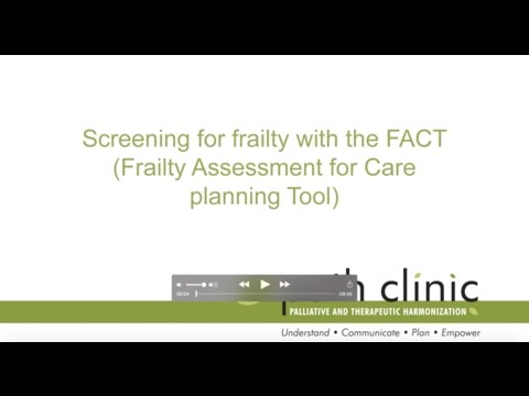 Screening for frailty with the FACT (Frailty Assessment Care planning Tool)
