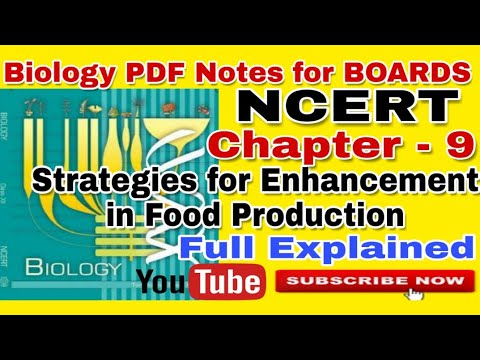 NCERT Ch-9 Strategies for Enhancement in food production Notes class 12 Biology NCERT BOARDS & NEET thumbnail
