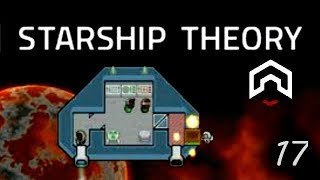 Starship Theory - (Ship Building Survival Game) - Part 17