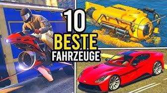 DIE 10 BESTEN FAHRZEUGE in GTA ONLINE!