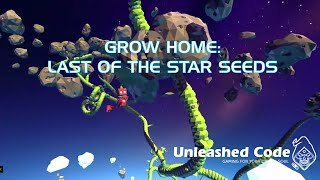 Grow Home: Last of the Star Seeds Part 1
