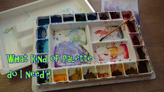 Which Palette? - Watercolour Equipment 2