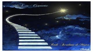 Reale Accademia di Musica - La Cometa