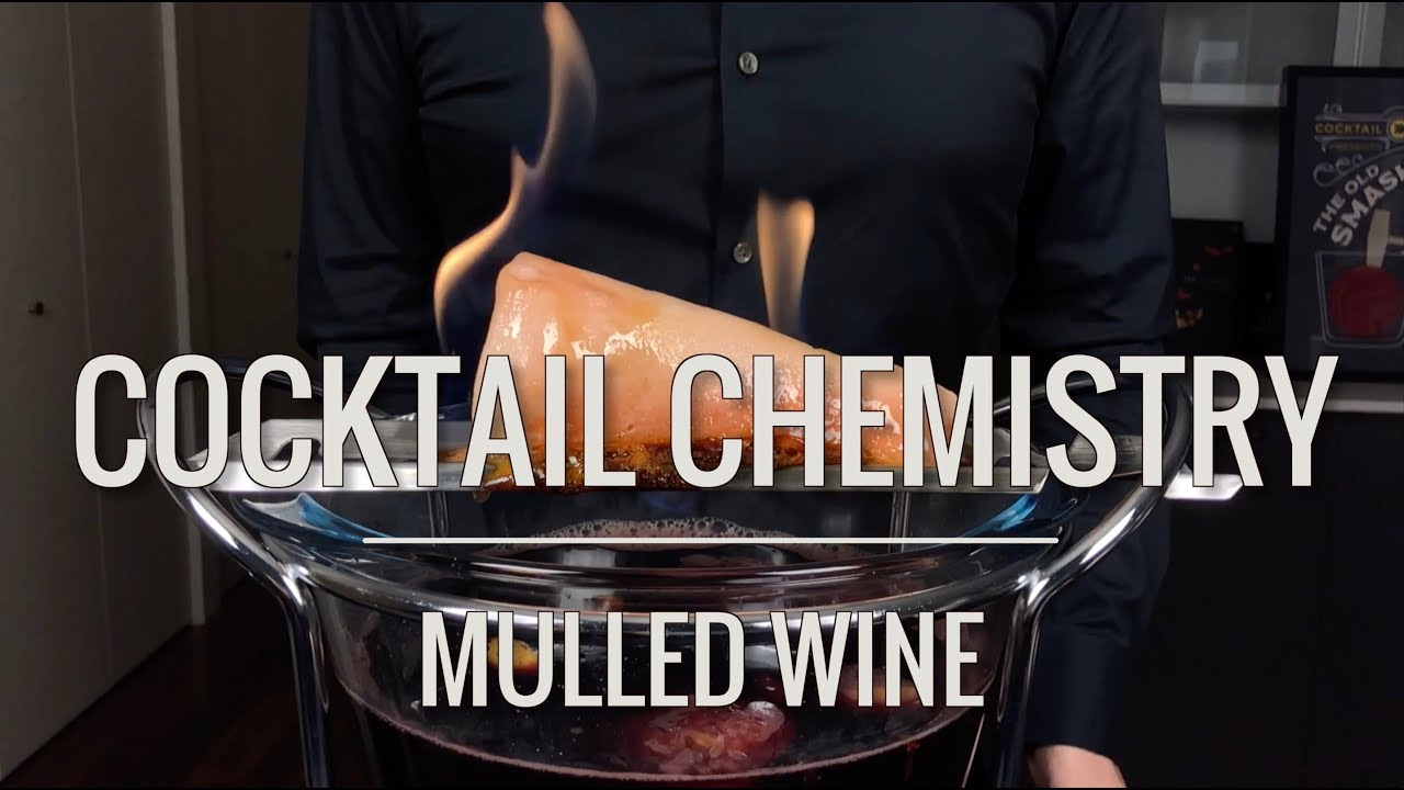 Basic Cocktails - Mulled Wine (Glögg and Feuerzangenbowle