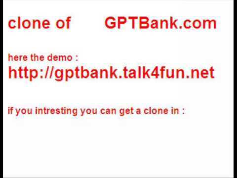 want your own refback site  ?? GPTBank.com Clone