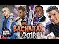 Mix De Bachata Del Momento Vol 2 (2018) Frank Reyes, Zacarias Ferreiras, Romeo Santos