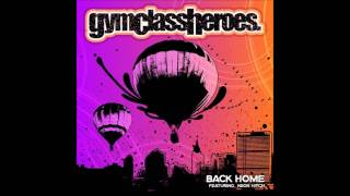 Gym Class Heroes - A** Back Home (feat. Neon Hitch) (Clean Edit)