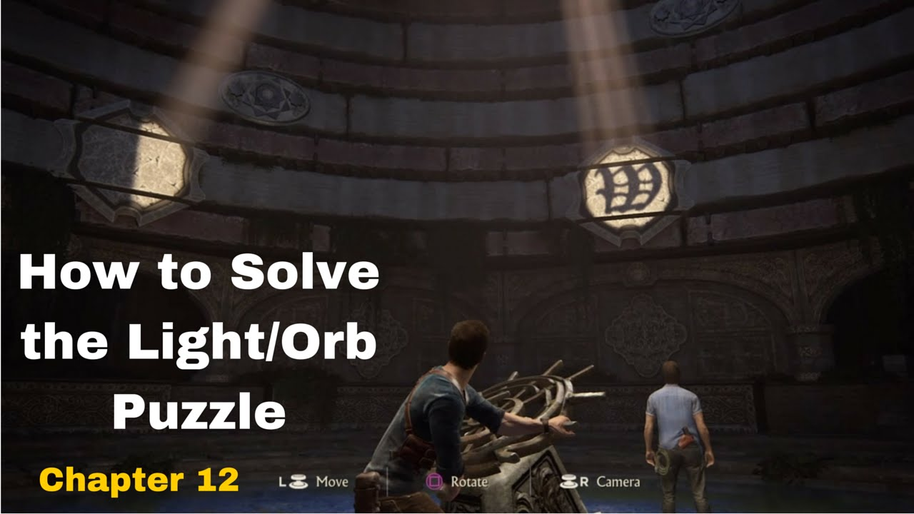 Uncharted 4 How To Solve The Lightorb Puzzle Chapter 12 Youtube
