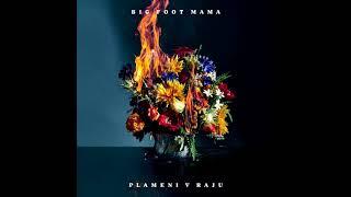 Big Foot Mama-Temna sila