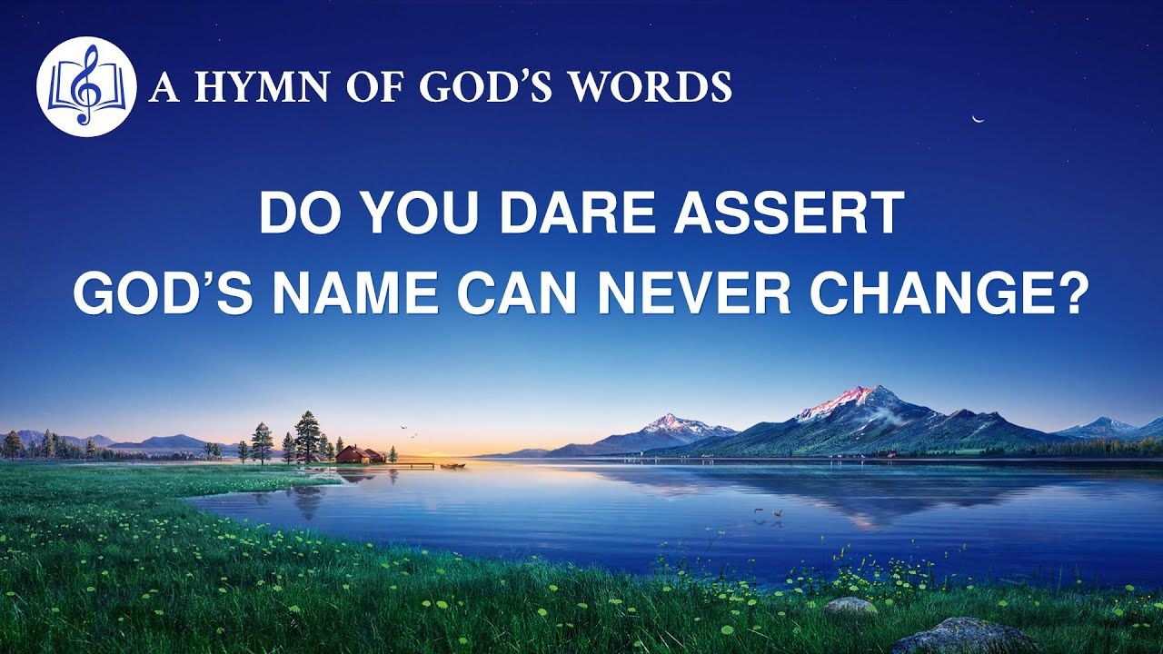"""2020 English Gospel Song   """"Do You Dare Assert God's Name Can Never Change?"""""""