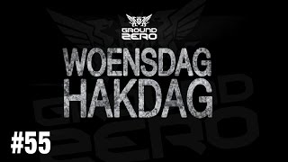 Ground Zero - Woensdag Hakdag #55