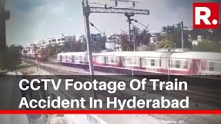 Republic TV Accesses CCTV Footage Of Train Accident In Hyderabad