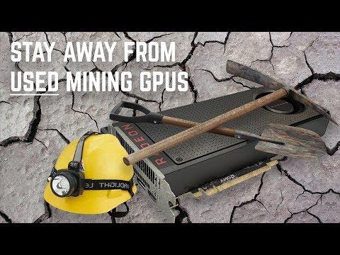 DON'T BUY Used Mining GPUs