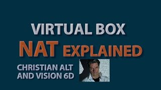 #1 Networking NAT ●  Virtual Box / VMware  ●  Explained