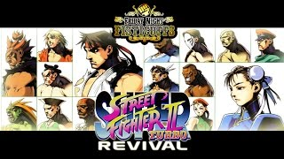 Friday Night Fisticuffs - Super Street Fighter 2 Turbo Revival