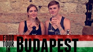 AMAZING WALKING FOOD TOUR IN BUDAPEST!   Daily Travel Vlog 126, Hungary, HD
