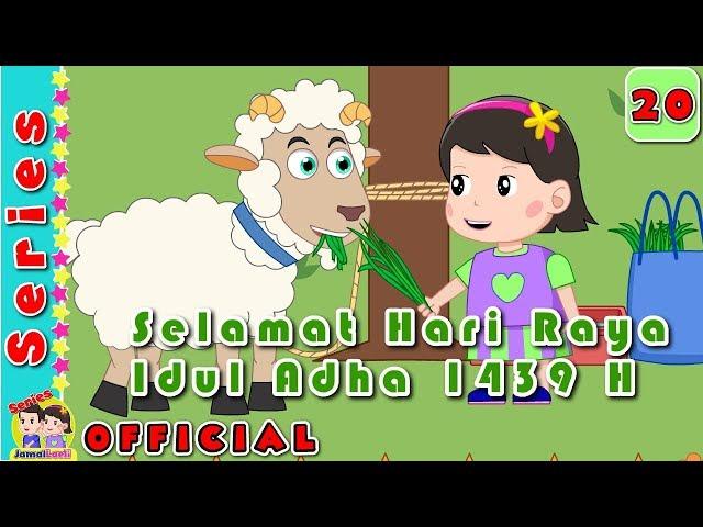 #20 Kambing Kurban Laeli#Idul Adha 1439#Jamal Laeli Series Official