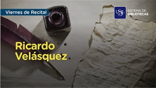 Viernes de Recital: Ricardo Velásquez