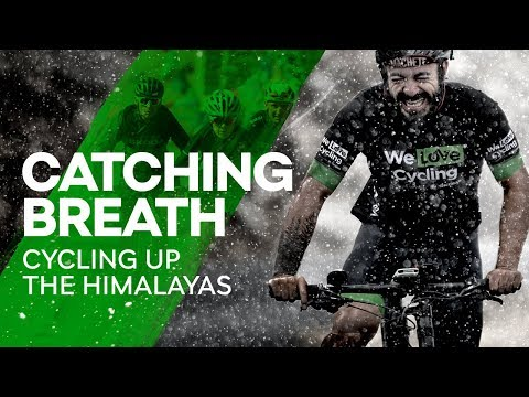 Catching Breath: Cycling up the Himalayas