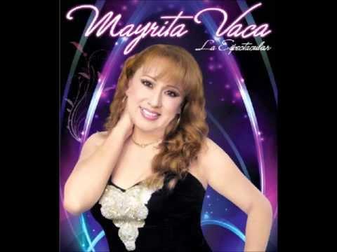 MAYRITA VACA Vol.1(Quién