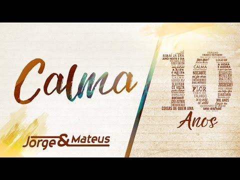 Calma Jorge E Mateus Letrasmusbr