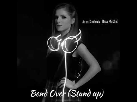 Anna Kendrick - Bend Over (Stand Up) | (Audio ) Pitch Perfect 3