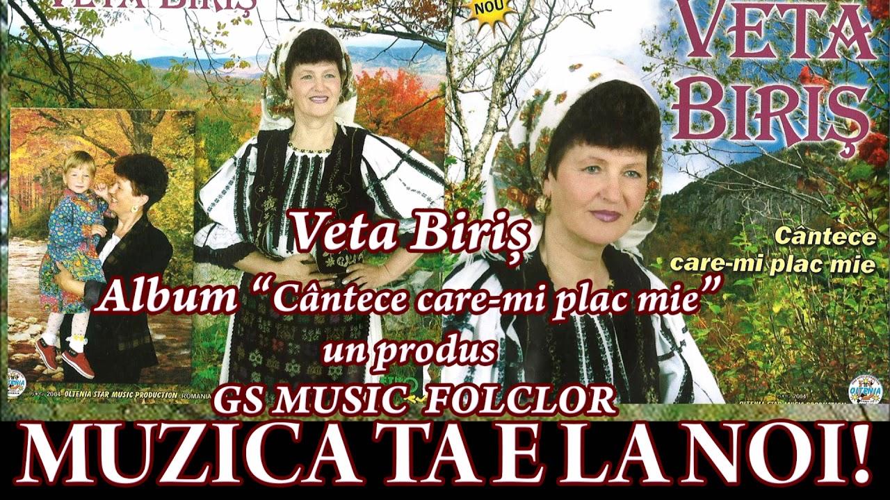 Cantece care-mi plac mie - Veta Biris  Colaj Album