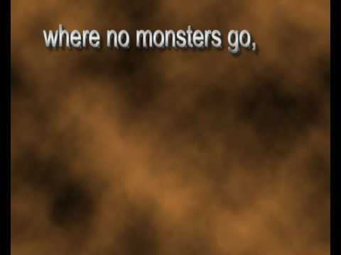 Where No Monsters Go