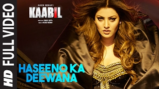 Haseeno Ka Deewana Full Video Song  Kaabil  Hrithik Roshan, Urvashi Rautela  Raftaar & Payal Dev