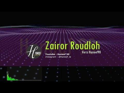 Karaoke Sholawat Zairo Roudlo | Versi Haneef90