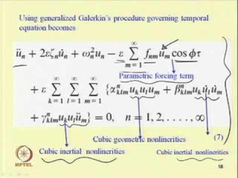 Mod-06 Lec-10 Nonlinear Vibration of Parametrically excited system with internal resonance