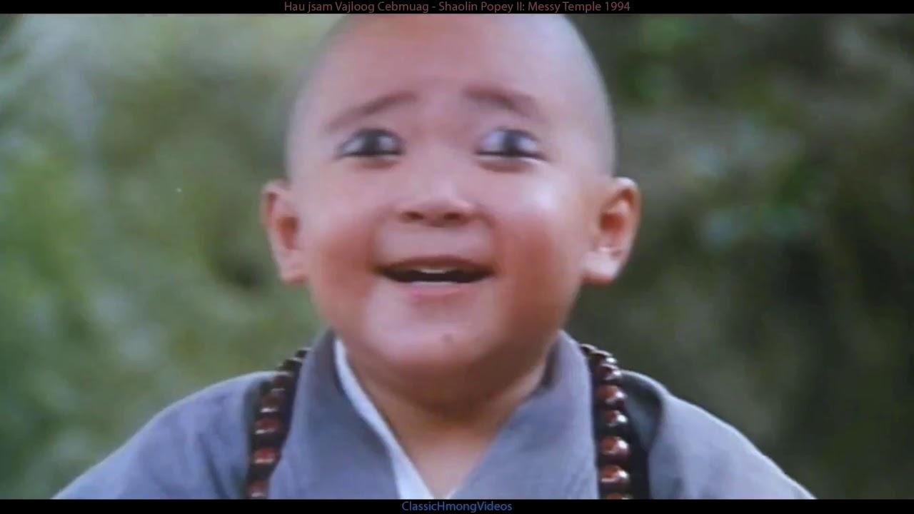 Download Hau jsam Vajloog Cebmuag  - Shaolin Popey II Messy Temple 1994