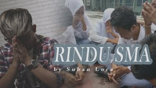 RINDU SMA by Suban Lora ( Official Video Lirik ) #rindusma #subanlora