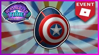 HOW TO GET THE CAPTAIN AMERICA EGG (EASY) | ROBLOX EGG HUNT 2019 SCRAMBLED IN TIME