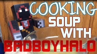 Cooking Soup With Badboyhalo | Chicken Noodle Soup Recipe